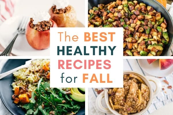 21 of The Best Healthy Recipes For Fall
