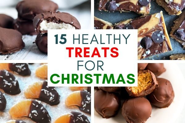15 Indulgent But Healthy Treats for Christmas