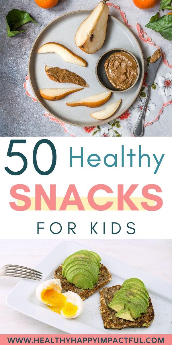 healthy kids snacks ideas pin