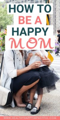 how to be a happy mom pin