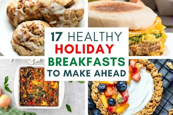 17 Healthy Holiday Breakfasts You Can Make Ahead