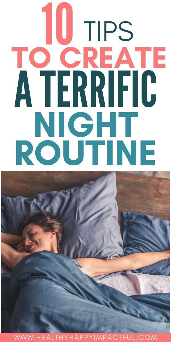 10 terrific night routine ideas, tips that work
