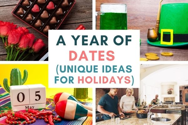 A Year of Dates: Amazing & Unique Ideas for Holidays