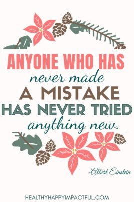Anyone who has never made a mistake has never tried anything new - Albert Einstein